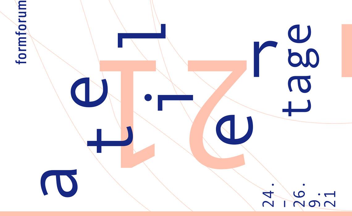 Ateliertage formforum 21